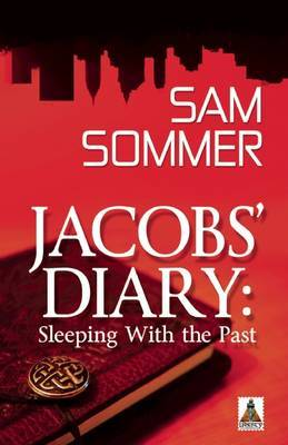 Jacob's Diary: Sleeping with the Past -