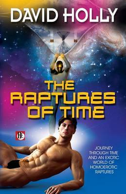 Raptures of Time - Holly, David