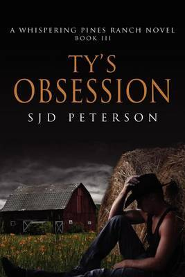 Ty's Obsession (3) - Peterson, S.J.D.