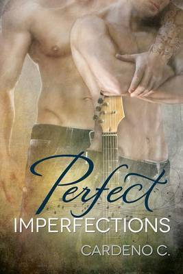 Perfect Imperfections - Cardeno, C.