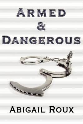 Armed & Dangerous (Cut & Run #5)