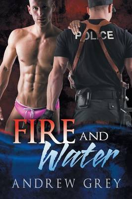 Fire and Water (Carlisle Cops #1)