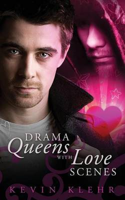Drama Queens with Love Scenes - Klehr