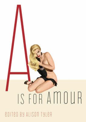A is For Amour
