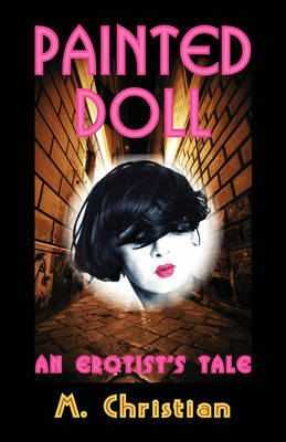 Painted Doll: An Erotic Tale