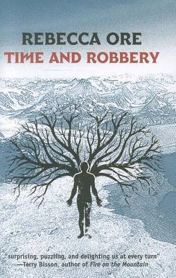 Time and Robbery - Ore, Rebecca