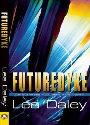 Futuredyke - Daley, Lea