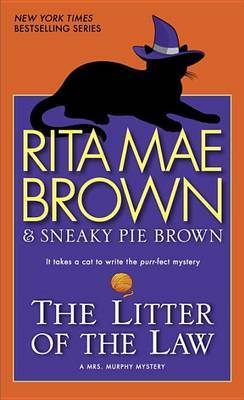 Litter of the Law, Rita Mae