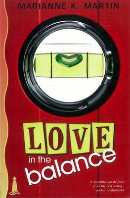 Love in the Balance - Martin, Marianne K