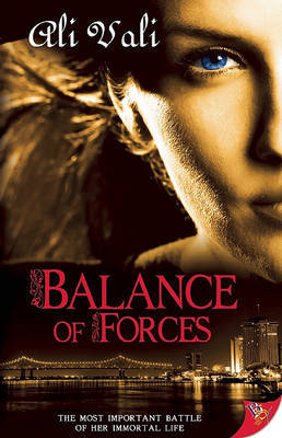 Balance of Forces: Toujours Ici (Forces #1)