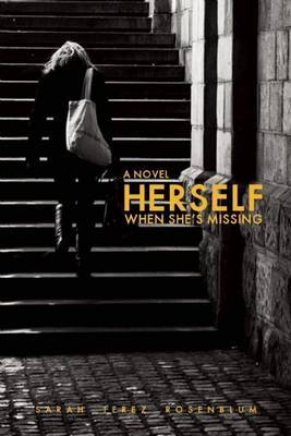 Herself When She's Missing - Rosenblum