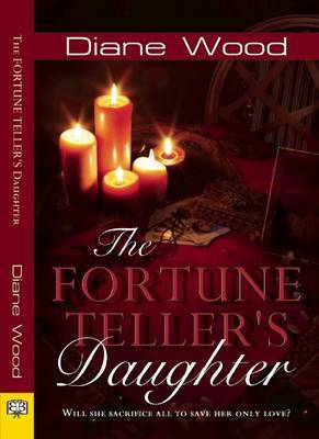 fortune Teller's Daughter - Wood, Diane