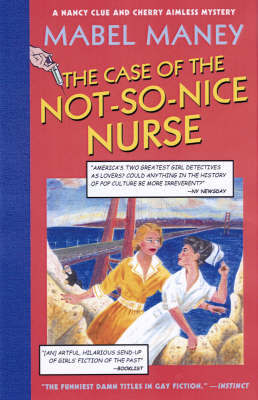 Case of the Not-So-Nice Nurse