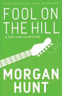 Fool on the Hill (Tess Camillo Mystery #2)