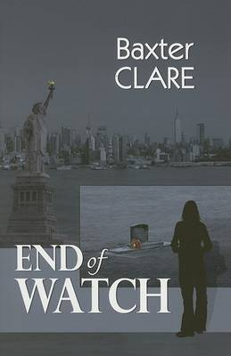 End of Watch - Clare, Baxter