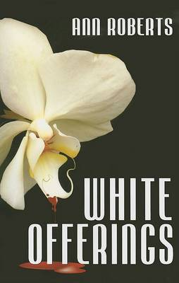 White Offerings (Ari Adams Mystery #2)