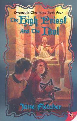 The High Priest and the Idol (Lyremouth Chronicles #4)