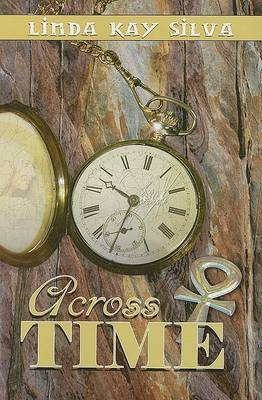 Across Time - Silva, Linda Kay