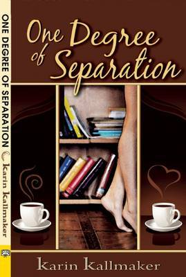 One Degree of Separation - Kallmaker,