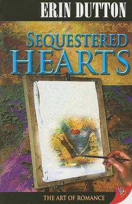 Sequestered Hearts - Dutton