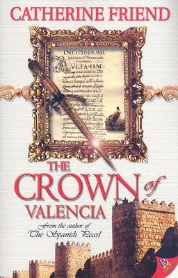 Crown of Valencia- Friend, Catherine