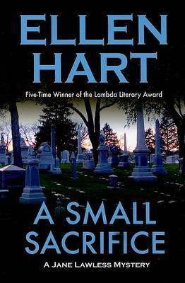 Small Sacrifice: A Jane Lawless Mystery