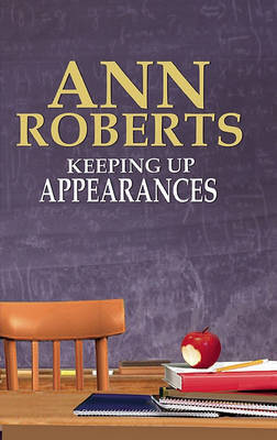 Keeping Up Appearances - Roberts, Ann