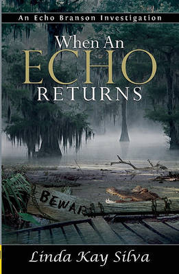 When An Echo Returns (2) - Silva, Linda