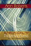 Deadly Intersections (Ari Adams Mystery #3)