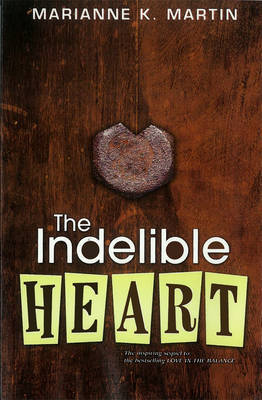 Indelible Heart - Martin, Marianne K.