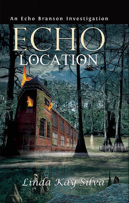 Echo Location - Silva, Linda Kay (3)