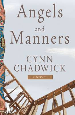 Angels and Manners - Chadwick, Cynn