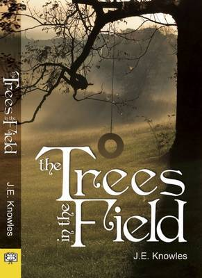 Trees in the Field - Knowles, J. E.