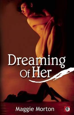 Dreaming of Her - Morton, Maggie