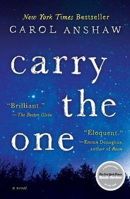 Carry the One - Anshaw, Carol