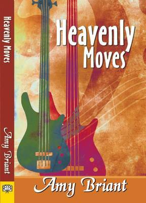 Heavenly Moves - Briant, Amy