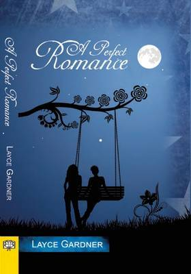 Perfect Romance - Gardner, Layce