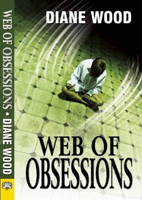 Web of Obsessions - Wood, Diane