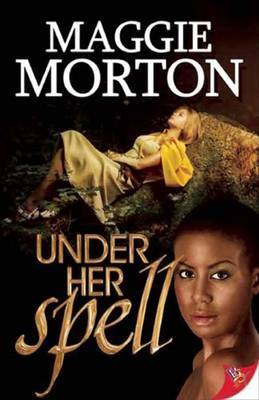 Under Her Spell - Morton, Maggie