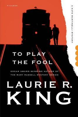 To Play the Fool - King, Laurie R
