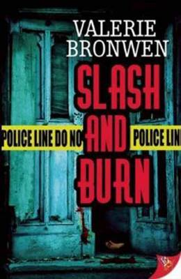 Slash and Burn - Bronwen, Valerie