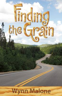 Finding the Grain - Malone, Wynn