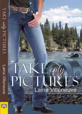 Take Only Pictures - Villeneuve, Laina