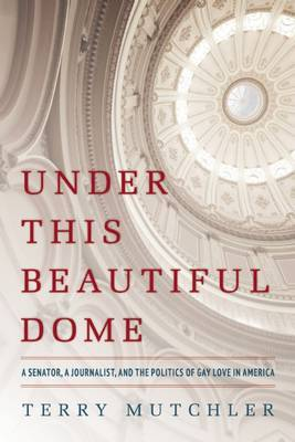 Under this Beautiful Dome - Mutchler, Te