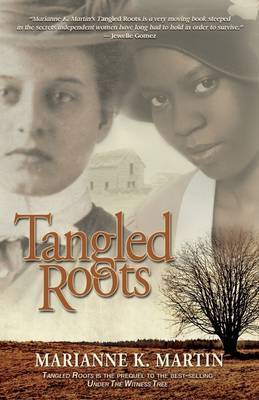 Tangled Roots - Martin,