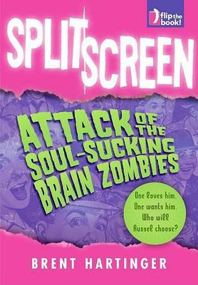 Split Screen: Attack of the Soul-Sucking Brain Zombies + Bride of the Soul Sucking Zombies