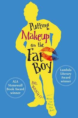 Putting Makeup on the Fat Boy - Wright,