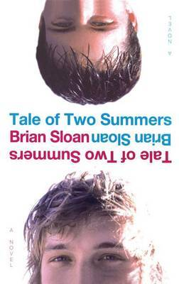 Tale of Two Summers - Sloan, Brian