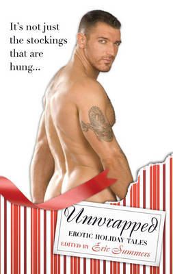 Unwrapped: Erotic Holiday Tales