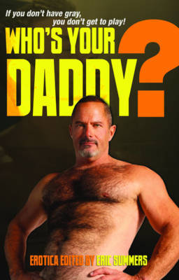Who's Your Daddy? - Summers, Eric